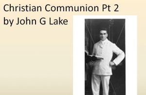 Christian Communion Pt 2 sermon by JGL